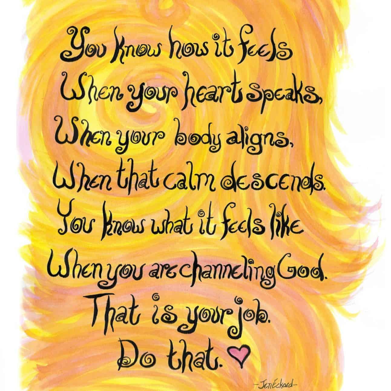 Jen Eckard poem about following your heart.