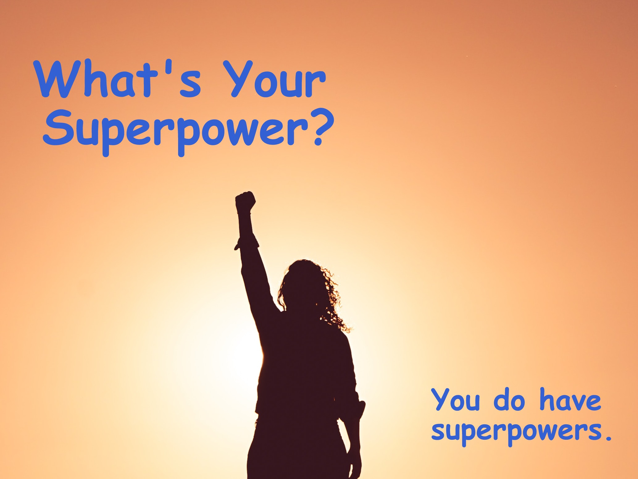 Image - You have superpowers.